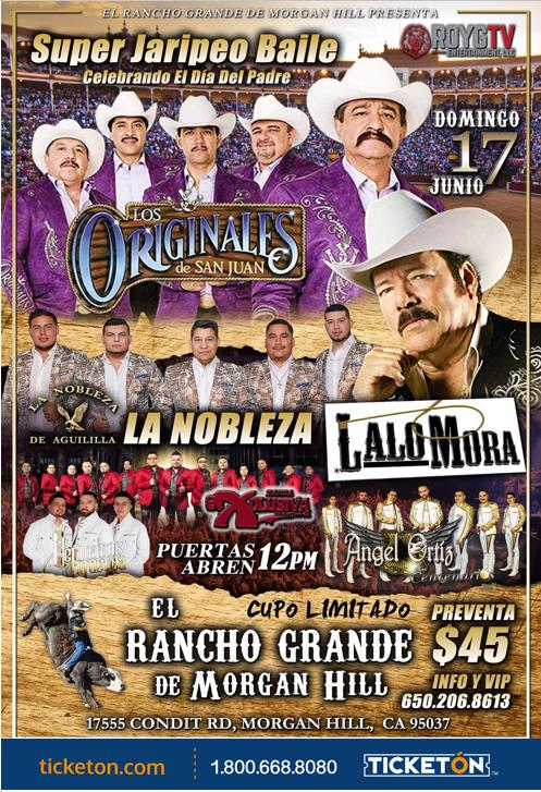 Super jaripeo baile Morgan Hill Tickets Boletos Rancho Grand