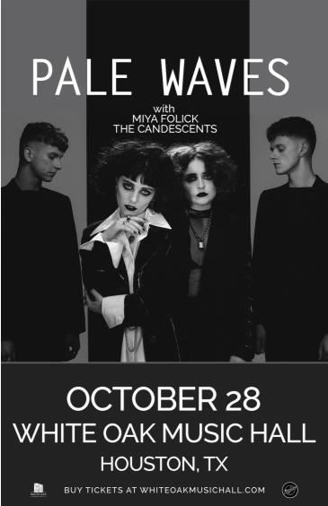 Pale Waves, Miya Folick, The Candescents: Main Image