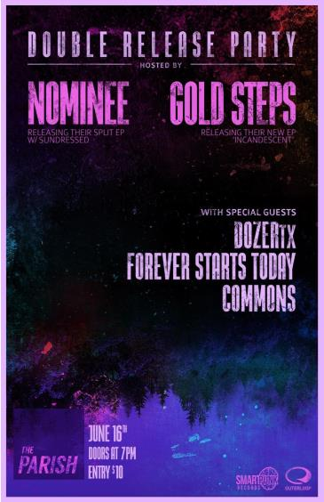 Nominee & Gold Steps Release Show: Main Image