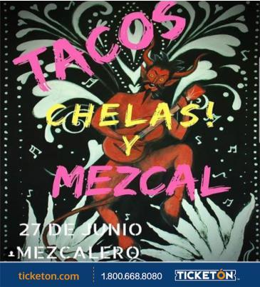 TACOS, CHELAS Y MEZCAL: Main Image
