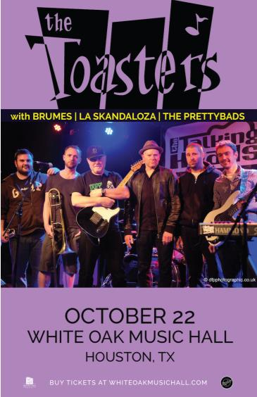 The Toasters, Brumes, La skandaloza, The Prettybads: Main Image