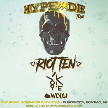 HYPE OR DIE TOUR || RIOT TEN, YOOKIE, WOOLI: Main Image