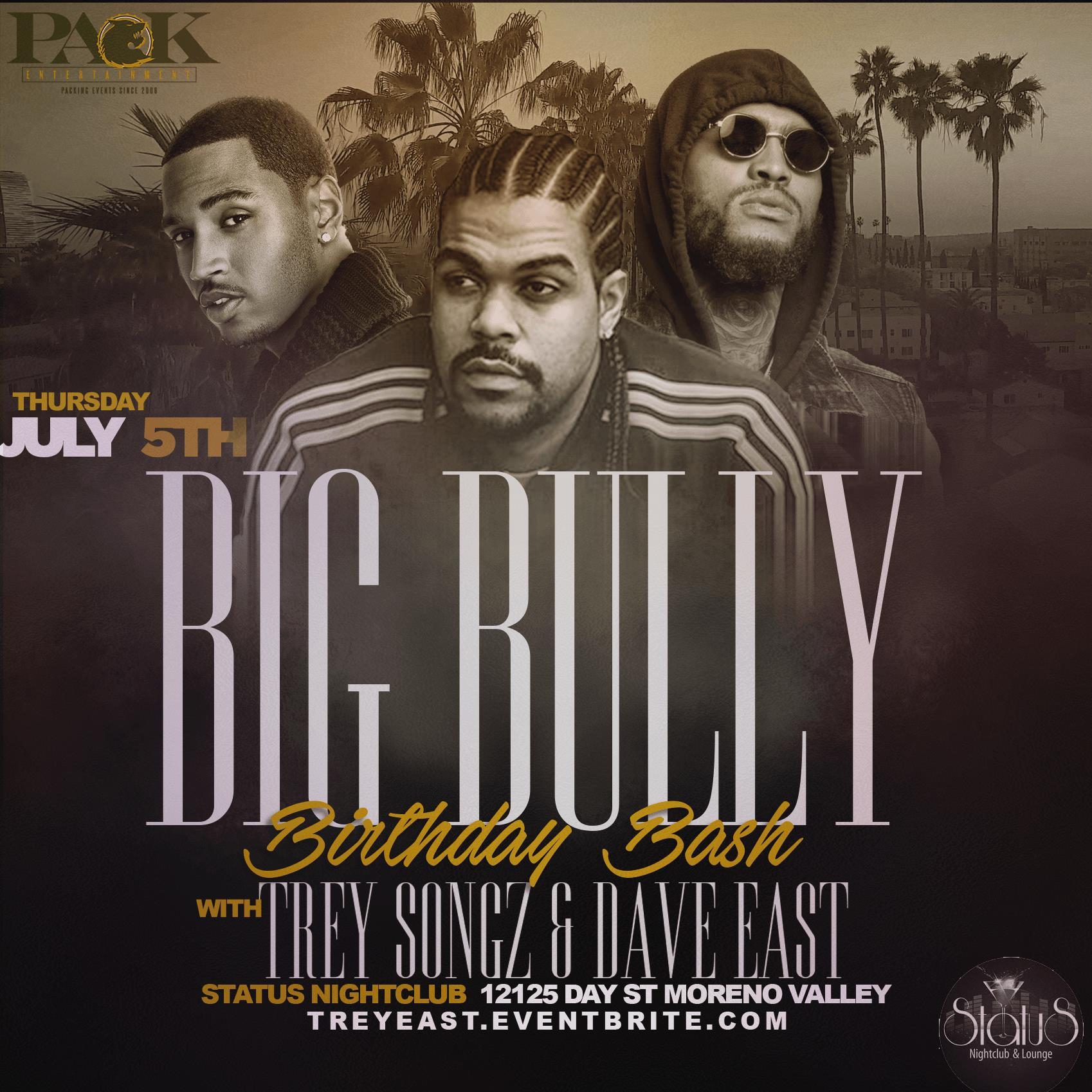 Trey Songz Dave East Hosts Bullys Birthday Bash In The Ie Tickets