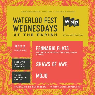 Waterloo Fest Wed ft. Fennario Flats & Shaws of Awe & Mojo: Main Image
