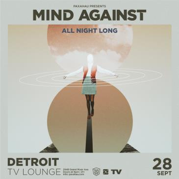 Paxahau Presents: Mind Against All Night Long: Main Image