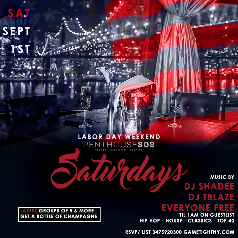 Labor Day Weekend Ravel Penthouse 808 Saturday | GametightNY.com