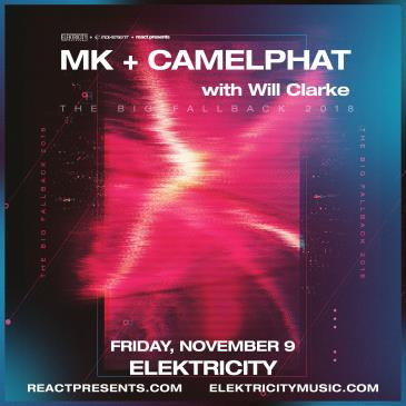 MK & CAMELPHAT w/ WILL CLARKE: Main Image
