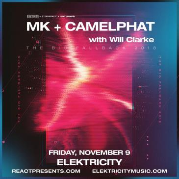 MK & CAMELPHAT w/ WILL CLARKE-img