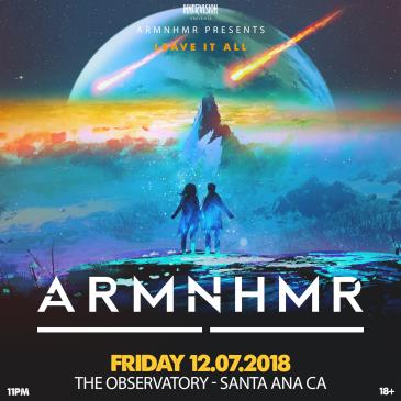 ARMNHMR at The Observatory OC: Main Image