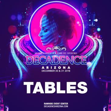 Decadence AZ 2018 - Tables: Main Image