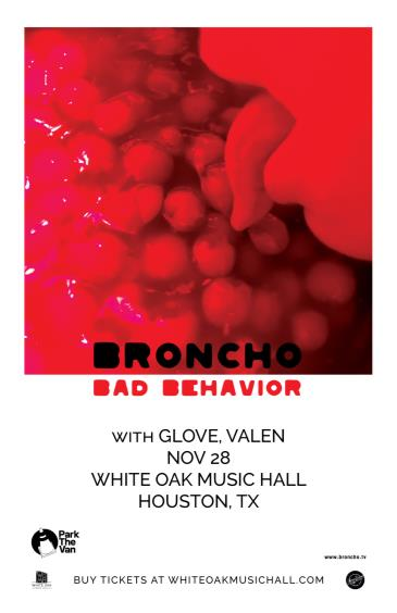 BRONCHO: Bad Behavior Tour, Glove, Valen: Main Image