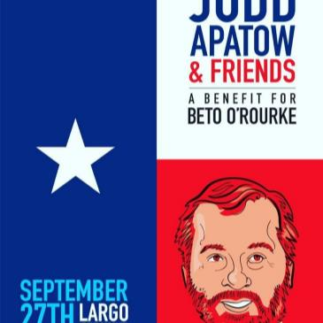 Judd Apatow & Friends - A Benefit for Beto O'Rourke-img