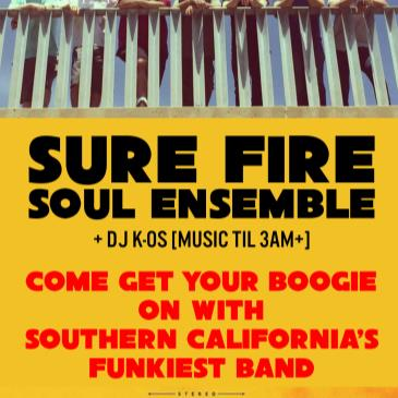 The Sure Fire Soul Ensemble + DJ K-OS (Music Til 3AM +)-img