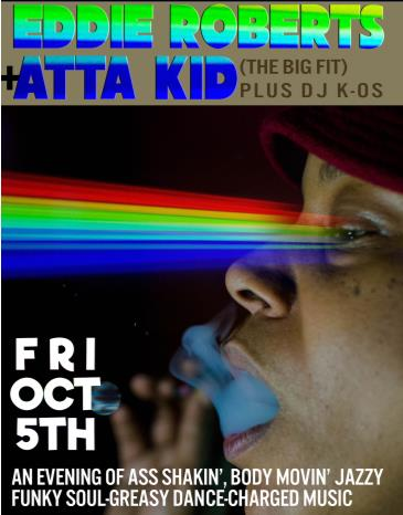 Eddie Roberts & Atta Kid, The Big Fit, K-os (HSB AfterParty): Main Image