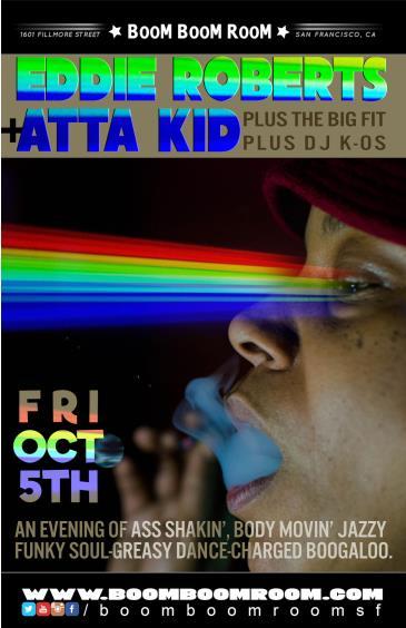 Eddie Roberts Joins Atta Kid + The Big Fit + DJ K-OS HISB: Main Image