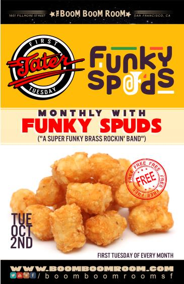 First 'Tater Tuesday of the Month with **FUNKY SPUDS**: Main Image