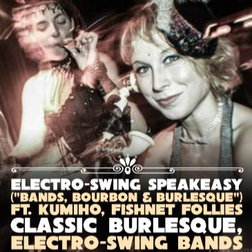 Burlesque Electro Swing Speakeasy (Bands Bourbon Burlesque)-img