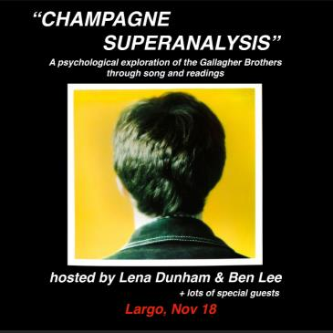 """""""CHAMPAGNE SUPERANALYSIS"""" Hosted by Lena Dunham & Ben Lee-img"""