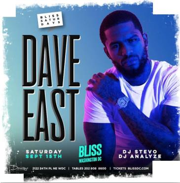 DAVE EAST AT BLISS: Main Image