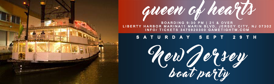 NJ Queen of Hearts Boat Party at Liberty Habor Marina Tickets | GametightNY.com