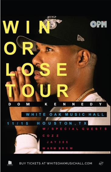 Dom Kennedy: Win or Lose Tour: Main Image