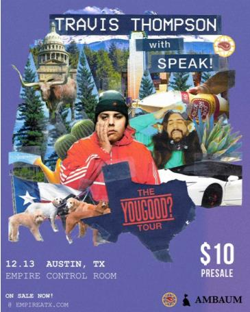 The YOUGOOD? Tour ft. Travis Thompson w/ Speak: Main Image