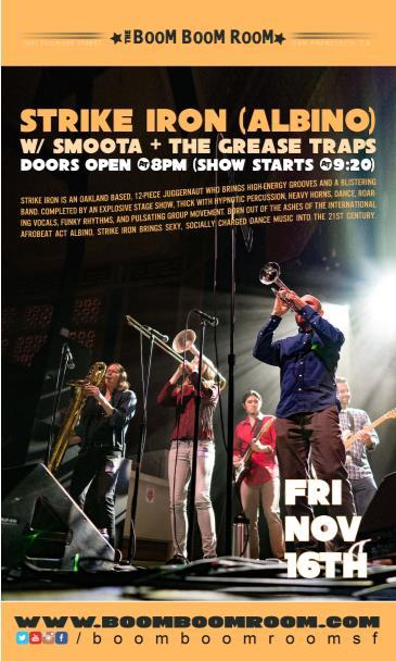 Strike Iron, Smoota (of TV on The Radio), The Grease Traps: Main Image