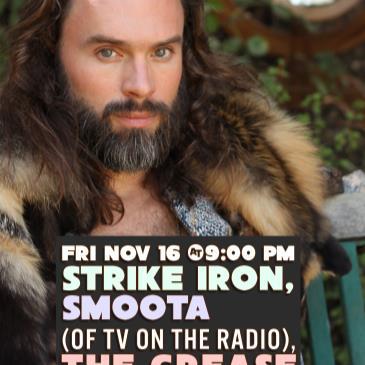Strike Iron, Smoota (of TV on The Radio), The Grease Traps-img