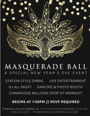 New Year's Eve 2018 Masquerade Ball Pomona Valley Mining Co: Main Image