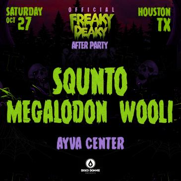 Squnto + Megalodon + Wooli : FD After Party - HOUSTON: Main Image