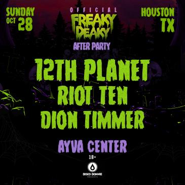 12th Planet + Riot Ten + Dion Timmer : FD After Party - HOU: Main Image