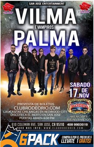 Vilma Palma Vampiros San Jose Tickets Boletos Rodeo Night
