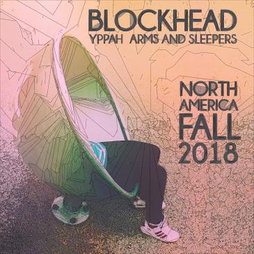 Blockhead, Arms & Sleepers, Yppah: Main Image