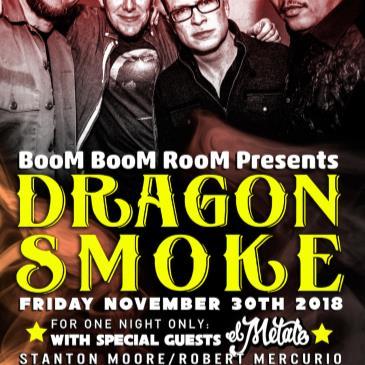 DRAGON SMOKE at The Independent (+ El Metate, DJ Kevvy Kev)-img