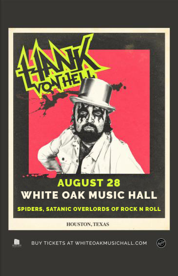 Buy Tickets to Hank Von Hell, SPIDERS, Satanic Overlords Of Rock n