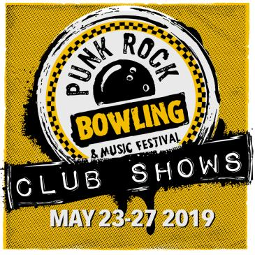 Punk Rock Bowling 2019 Club Shows: Main Image