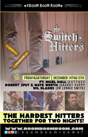 THE SWITCH HITTERS ft. Nigel Hall, Snarky Puppy mbrs +Galaxe: Main Image