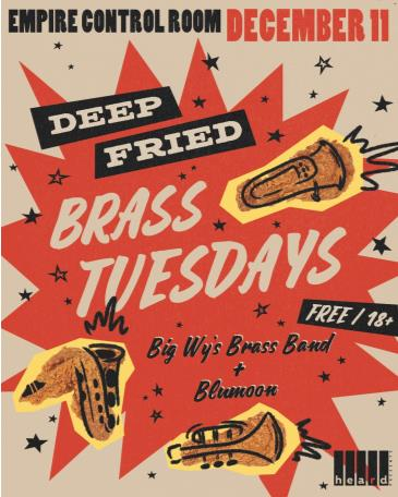 Deep Fried Brass Tuesdays ft. Big Wy's Brass Band & Blumoon: Main Image