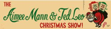 The Aimee Mann and Ted Leo Christmas Show w/ Special Guests: Main Image