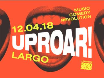UPROAR! A Benefit for 5050by2020 - Jill Soloway & more!: Main Image