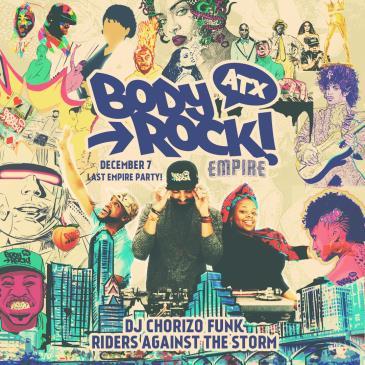Body Rock ATX: The Last Empire Party!-img