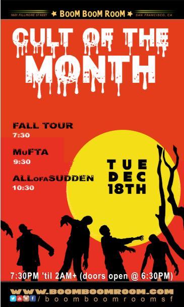 C.U.L.T. -  All Of A Sudden, Fall Tour, MuFTA (7pm): Main Image