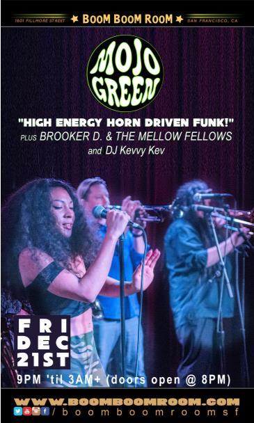 Mojo Green  + Brooker D & The Mellow Fellows,  DJ K-os: Main Image