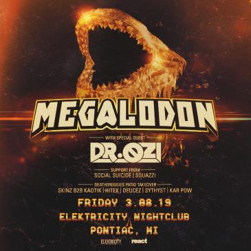 MEGALODON + DR OZI: Main Image