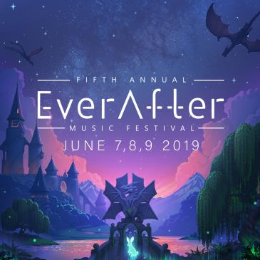 EVER AFTER MUSIC FESTIVAL 2019: Main Image