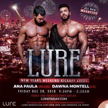 LURE - NEW YEARS WEEKEND KICKOFF EVENT: Main Image