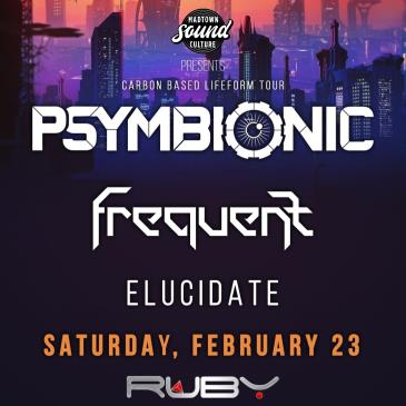 PSYMBIONIC with Frequent & Elucidate: Main Image
