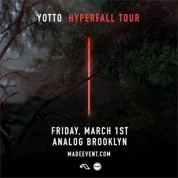 Yotto Hyperfall Album Tour @ Analog Brooklyn: Main Image