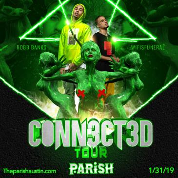 WifisFuneral + Robb Bank$: CONN3CT3D TOUR: Main Image