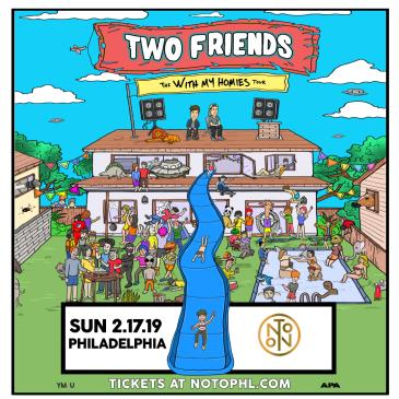 Two Friends: With My Homies Tour: Main Image